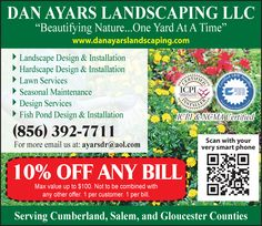 """Dan Ayars Landscaping LLC is """"Beautifying Nature..One Yard At A Time"""". See here."""