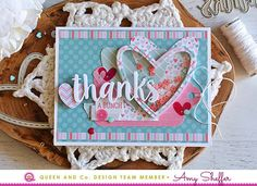 Thanks A Bunch | Queen & Co. Heart Throb Card Kit | Amy Sheffer | Flickr