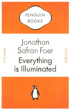 Everything is illuminated. Jonathan Safran Foer