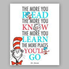 Printable Dr Seuss Quote - Cat in the hat Nursery Quote - The more that you read, the more you know