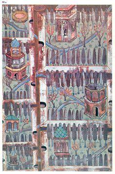 Matrakçı Nasuh-Beyan-i Menazil-i Sefer-i Irakeyn-i Sultan Suleyman, written circa 1537. (Istanbul University Library)