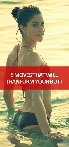 5 MOVES THAT WILL TRANFORM YOUR BUTT