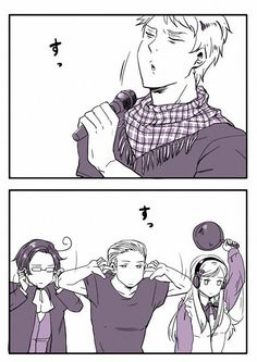 But I like Prussia's singing