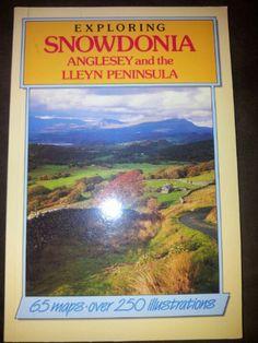 Exploring Snowdonia Anglesey and the Lleyn Peninsula