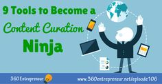 TSE 9 Tools to Become a Content Curation Ninja - Yann ilunga: Podcasting & Systems Consulting Content Marketing, Online Marketing, Digital Marketing, Top Entrepreneurs, Ninja, Blogging, How To Become, Author, Tools