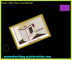 Horizontal router table plans free download 213622 woodworking horizontal router table plans free download 213622 woodworking plans and projects 11012403 pinterest router table plans router table and discount greentooth