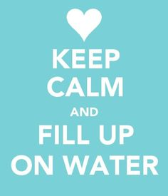 This should be my mantra, I drink sooooo much water!
