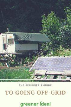 It is vital that we as individuals play our part in saving the environment by each minimizing our dependence on fossil fuels. Here are some simple, environmentally-conscious tips to get you started with living off-grid.