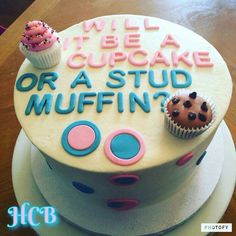 Stud muffin or cupcake theme gender reveal. Could make muffins and cupcakes instead Gender Reveal Party Games, Gender Reveal Themes, Gender Reveal Party Decorations, Gender Party, Baby Shower Gender Reveal, Reveal Parties, Mini Cakes, Cupcake Cakes, Cupcakes