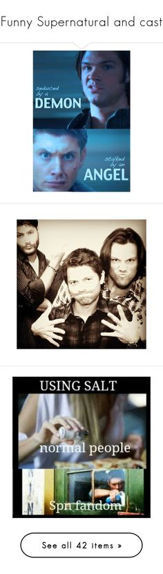 """""""Funny Supernatural and cast"""" by doglover43 ❤ liked on Polyvore featuring supernatural, fandom, pictures, jensen ackles, people, phrase, quotes, saying, text and superwholock"""