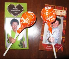 homemade valentine cards: Use your childs picture and it looks like they are holding the sucker!! These are Awesome and EASY!!--> could be great to give to students with my picture