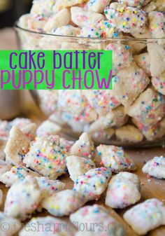 Cake Batter Puppy Chow: A crunchy, cake-battery take on the classic Puppy Chow!