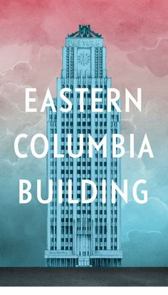 Eastern Columbia Building,  Broadway & 9th