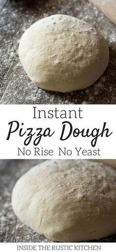 No Rise Pizza Dough, No Yeast Pizza Dough, Thin Crust Pizza, Vegan Pizza Dough Recipe No Yeast, Pizza Dough Recipe With Self Rising Flour, Rustic Pizza Dough Recipe, Pizza Recipes Homemade Dough, Quick Pizza, Rustic Kitchen