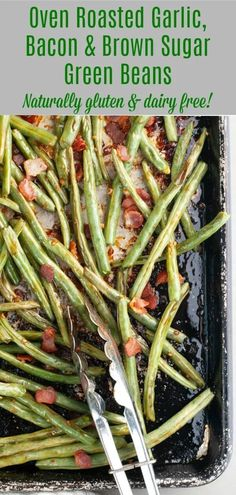 Green beans–but with ALL the good stuff: bacon drippings, brown sugar, garlic…and more bacon crumbles on top. This is such an impressive side dish–perfect for company or simply a Sunday meal. Naturally gluten and dairy free…not to mention top 8 free! Pan Green Beans, Green Beans With Bacon, Roasted Green Beans, Roasting Garlic In Oven, Oven Roast, Green Bean Recipes, Beans Recipes, Side Recipes, Veggie Recipes