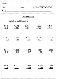 Calcule as multiplicações