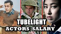 Tubelight  Actors Salary 2017 Tubelight Movie, Movies, Actors, Music, Youtube, Musica, Musik, Films, Cinema