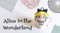 [TRAILER] : Polymer ClayAlice In The Wonderland In a Cup Tutorial