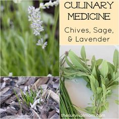 Looking to herbs as a form of culinary medicine in the form of chives, lavender, and sage.