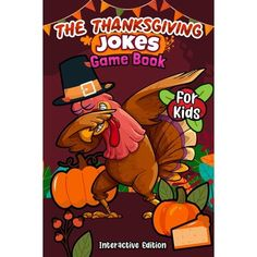 The Thanksgiving Jokes Game Book For Kids (Paperback)