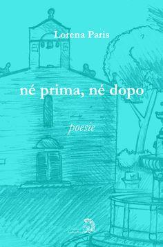 "L. Paris, ""né prima, né dopo""  http://www.archeoares.it/product/ne-prima-ne-dopo/"
