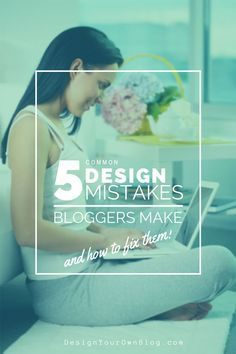 5 common design mistakes bloggers make by @marianney as part of the #DYOBblogtour - 14 bloggers. 14 days. 14 ways to beautify your blog!