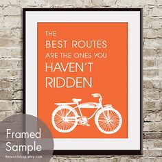 The Best Routes are the ones you haven't Ridden by TheWordShop, $12.95
