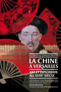 La Chine à Versailles : Art et diplomatie au XVIIIe siècle / Château de Versaille