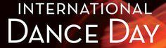 International Dance Day ... Dancing Well, Having Fun at DanceCultureStudios