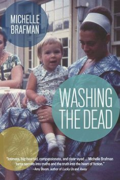 Washing the Dead - Kindle edition by Michelle Brafman. Literature & Fiction Kindle eBooks @ Amazon.com.