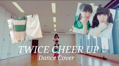 TWICE(트와이스)_CHEER UP Dance Cover by SHUKARI