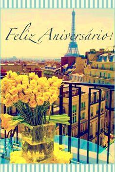 Feliz Aniversário Birthday Messages, Happy Birthday Cards, Birthday Quotes, Birthday Greetings, Birthday Wishes, Happy Aniversary, Happy B Day, Best Memories, Birthdays