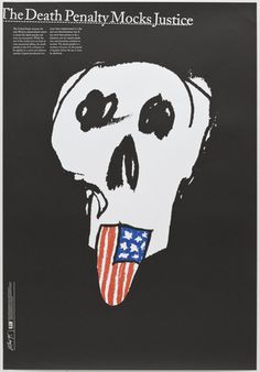 """""""The Death Penalty Mocks Justice,"""" James Victore,1995"""