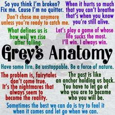 Grey's Anatomy quotes in pink, purple, blue, orange, green, red, and blue on a cute t-shirt. I love Meredith's inspirational monologues. This tv show has the best lines.