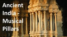 Ancient Indian temples are well known for their architecture and carvings. Some temples made during 8th to 16th centuries used musical pillars. Learn more in this educational learning video. #learn #education #kids #informative #science #ancientindia #india #history