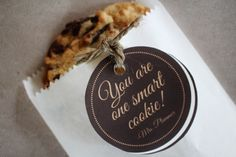 """""""You are One Smart Cookie"""" tags....perfect for end-of-year treats.  End of school year favors"""