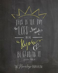 Bible Verse Printable (Psalm 118:24) -- Handlettering from The Burlap Bungalow on etsy #teampinterest