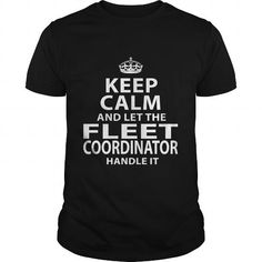 FLEET COORDINATOR T Shirts, Hoodies. Check price ==► https://www.sunfrog.com/LifeStyle/FLEET-COORDINATOR-118311034-Black-Guys.html?41382