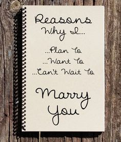 Reasons I Want To Marry You – Proposal Gift – Engagement – Fiance Gift – I Can't Wait To Marry You – Will You Marry Me Source: shannondesaulni Before Wedding, Our Wedding, Wedding Gifts, Dream Wedding, Wedding Things, Wedding Bells, Wedding Dress, Marry Me Quotes, Fiance Quotes