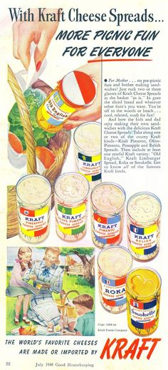More Picnic Fun For Everyone!  All You Need is A Loaf Of Bread And Kraft's Cheese Spreads!  Don't forget the Olive-Pimento and Limburger!  (Good Housekeeping, 1948)