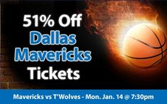 51% off Dallas Mavericks Tickets vs Minnesota Timberwolves Mon. Jan. 14 @ 7:30pm