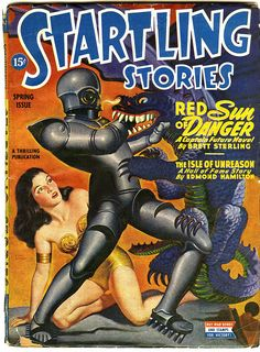 Red Sun of Danger, The Isle of Unreason, and MORE! STARTLING STORIES.... 15 cents!