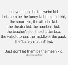 Dont be the mean kid