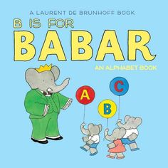 B Is for Babar takes readers through an alphabet of fun with Babar and his family. Arthur plays the accordion, Flora feeds the fish, and more! Young children will love this bite-size adaptation of the classic picture book Babar�s ABC...