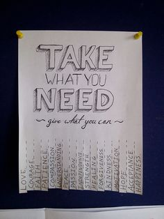 take what you need, give what you can - love this random act of kindness! Kindness Projects, Kindness Activities, Compassion, Kindness Notes, Kindness Matters, Acts Bible, Philanthropy Ideas, Write Notes, Scripture Verses