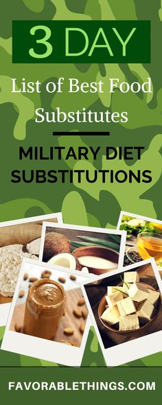 A list of substitutes for all food on the 3-day Military Diet in case you don t ...,  #3Day #...,  #3day #case #detoxcleanseforweightlossmeals #diet #Don #Food #list #military #Substitutes