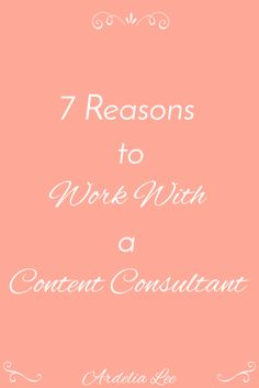 A content consultant can be a valuable ally when it comes to creating content that your readers will love and want to share. If you've been on the fence about whether or not you should work with a content consultant, check out these 7 reasons you should. (Spoiler - you won't be as frustrated and stressed if you do).
