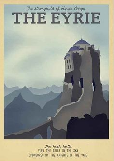 Game of Thrones | 19 Travel Posters Of Your Favorite Imaginary Locations #TheEyrie #GoT #gameofthrones