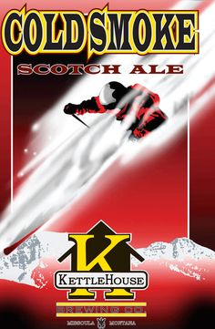 Best. Beer. Ever. Kettlehouse Cold Smoke Scotch Ale. www.kettlehouse.com