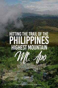 Hitting the Trail of the Philippines' Highest Mountain, Mt. Apo After the fire incident on Mt. Apo that caused it's closure, it is indeed nice to reminisce about how we witnessed its magnificent charm. Mt. Apo, known as the father of the Philippines mountains, is the highest mountain in the Philippines with an elevation of 2956+ metres above sea level.